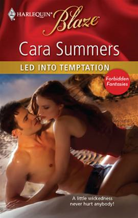 Led into Temptation By: Cara Summers