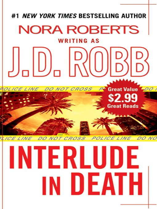 Interlude In Death By: J. D. Robb