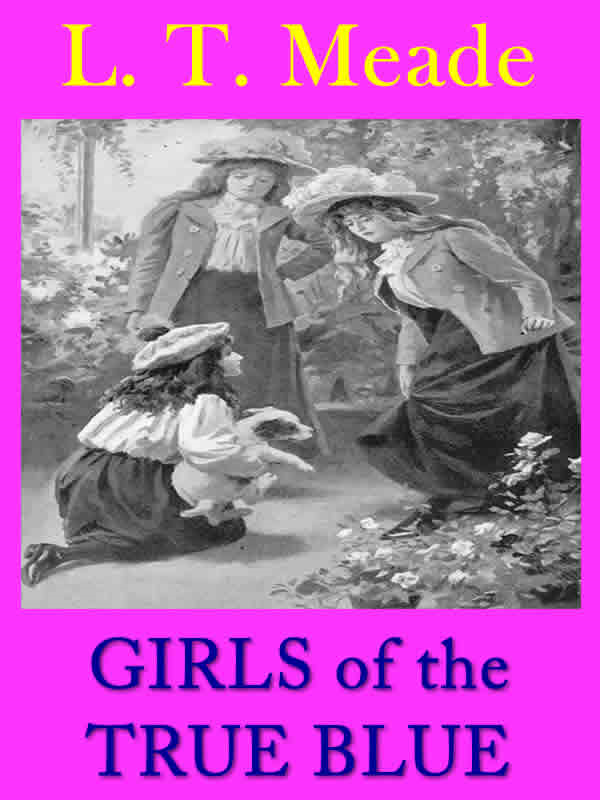 GIRLS of the TRUE BLUE: Illustrated