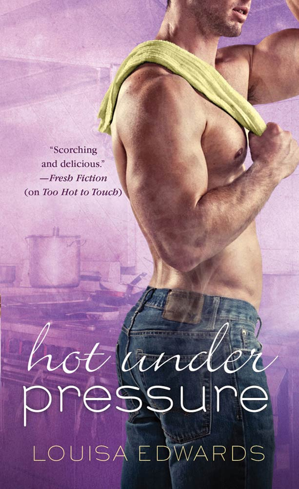 Hot Under Pressure By: Louisa Edwards