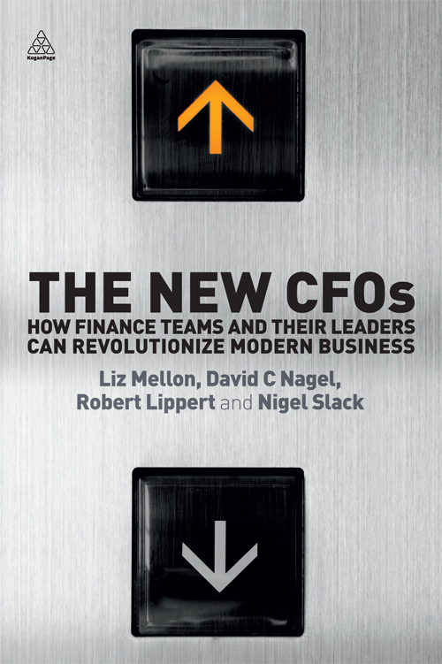 The New CFOs: How Financial Teams and their Leaders Can Revolutionize Modern Business