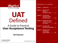 UAT Defined: A Guide to Practical User Acceptance Testing (Digital Short Cut) By: Rob Cimperman