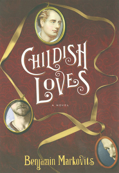 Childish Loves: A Novel