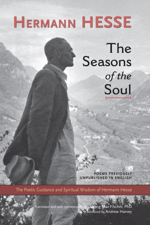 The Seasons of the Soul By: Hermann Hesse