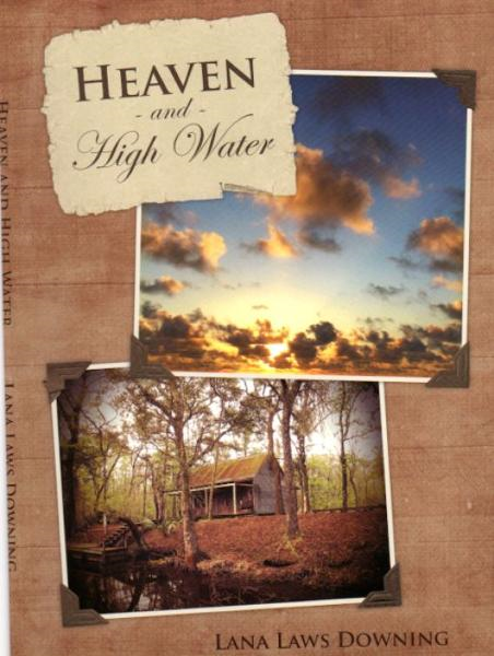 Heaven and High Water By: Lana Downing