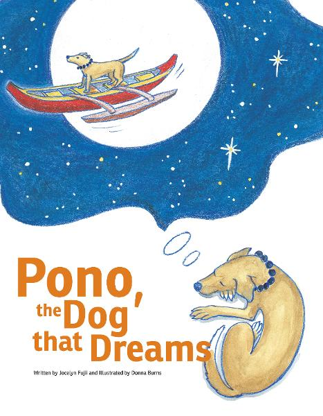 Pono, the Dog that Dreams
