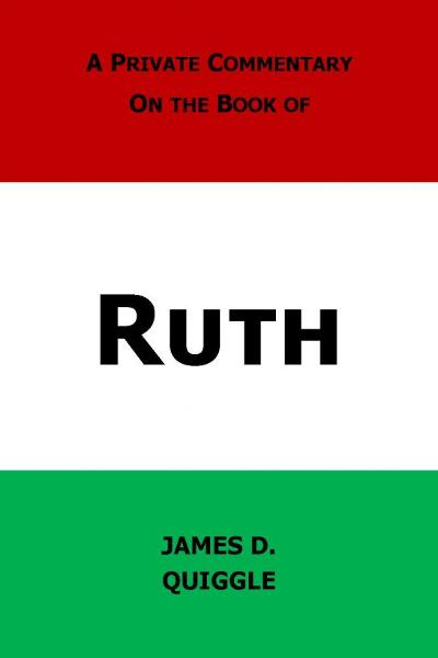 A Private Commentary on the Bible: Ruth