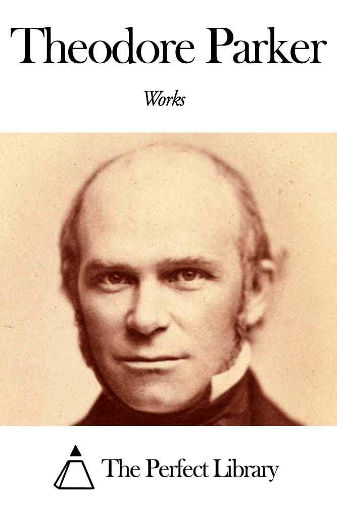Works of Theodore Parker