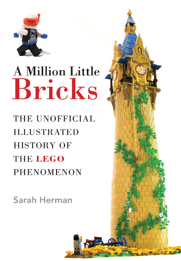 A Million Little Bricks By: Sarah Herman