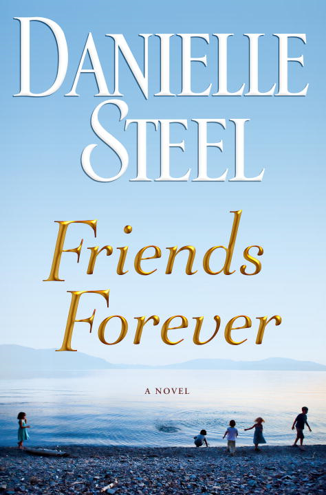 Friends Forever: A Novel