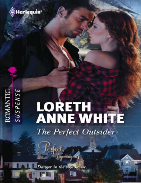 The Perfect Outsider By: Loreth Anne White