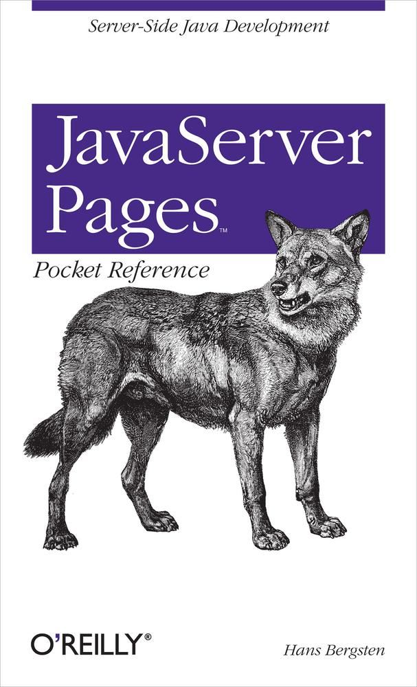 JavaServer Pages Pocket Reference By: Hans Bergsten
