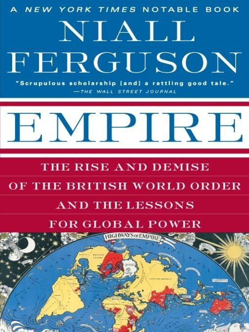 Empire By: Niall Ferguson