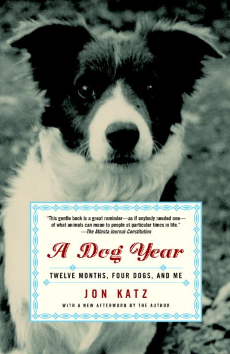 A Dog Year By: Jon Katz