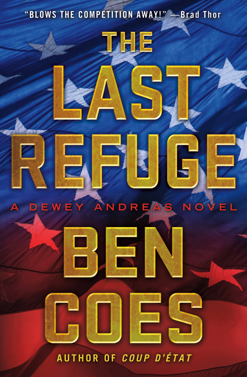 The Last Refuge By: Ben Coes