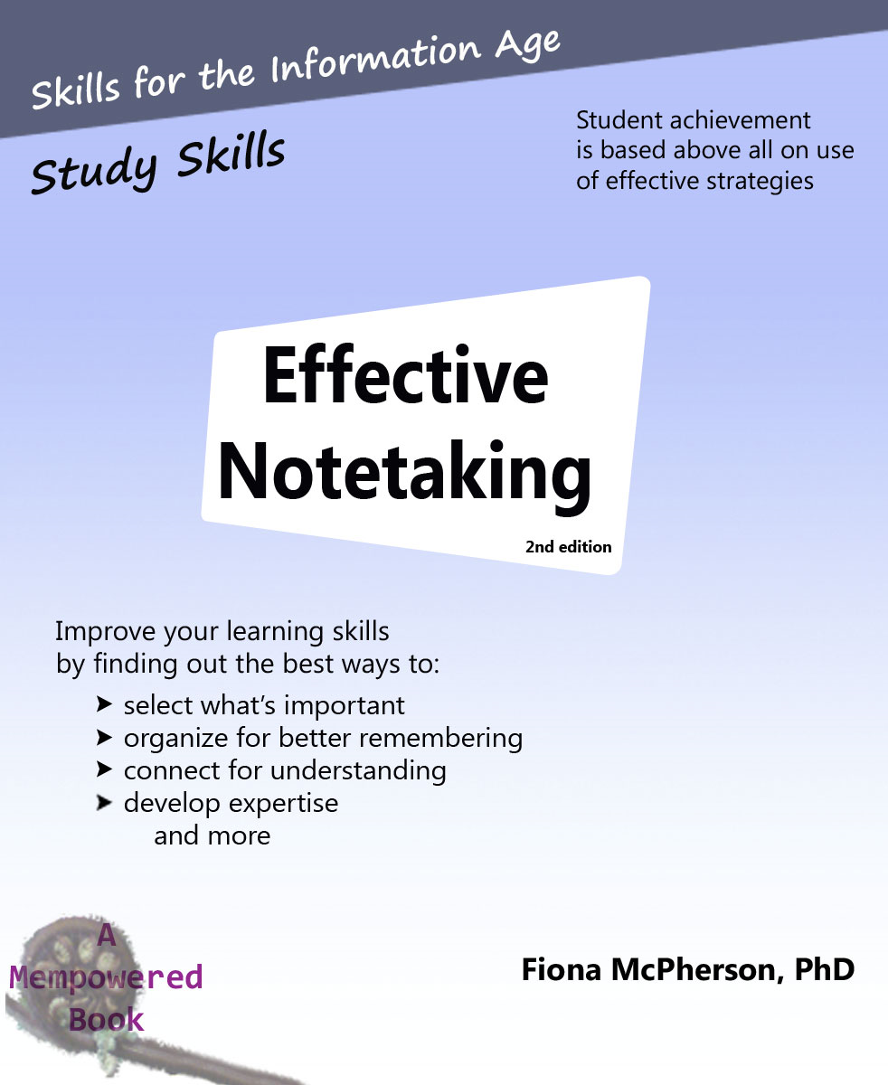 Effective Notetaking By: Fiona McPherson