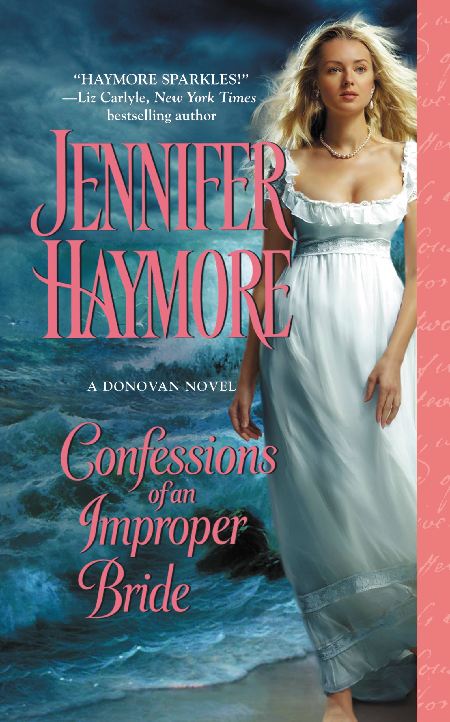 Confessions of an Improper Bride By: Jennifer Haymore