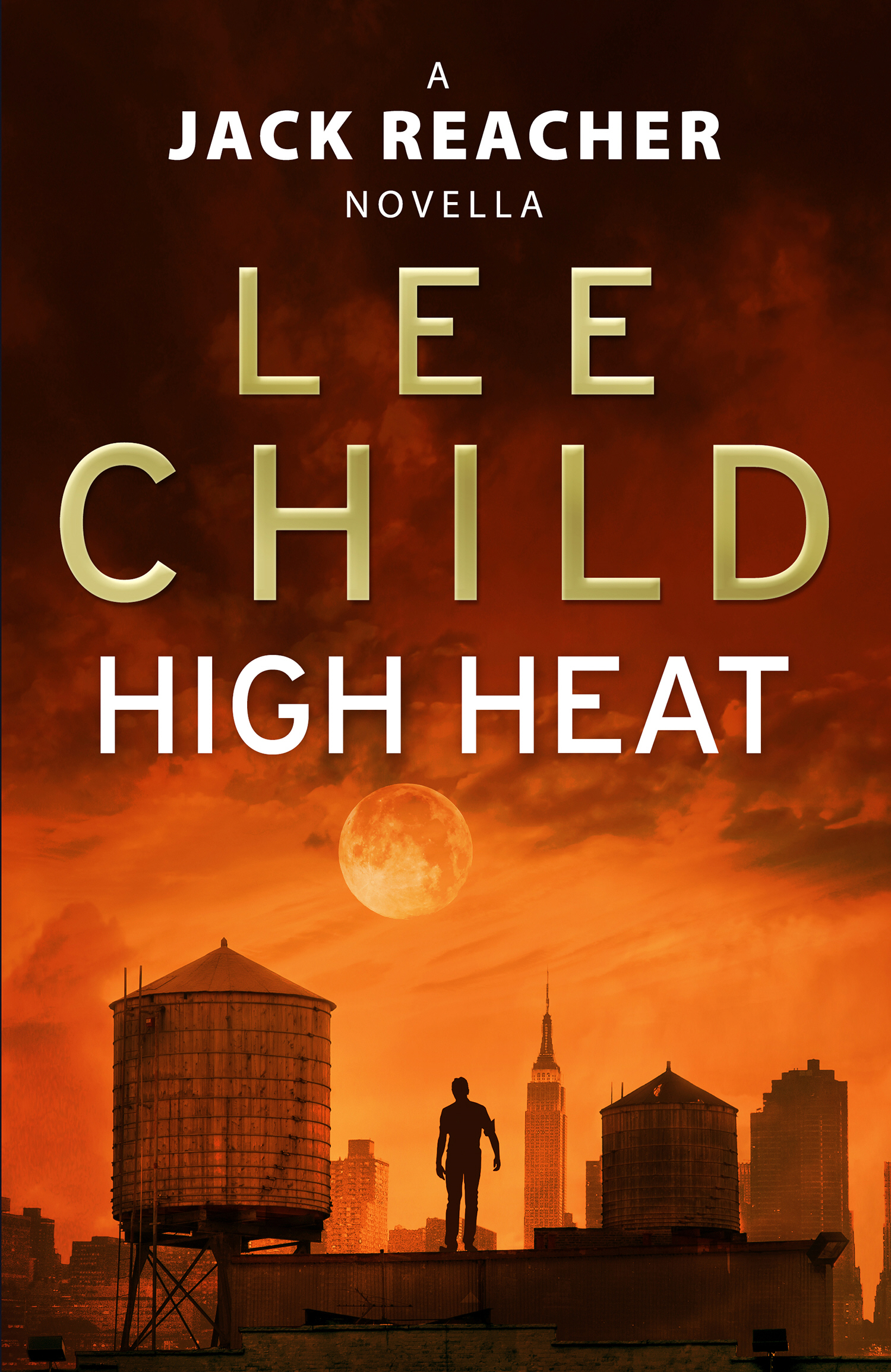 High Heat: (A Jack Reacher Novella)