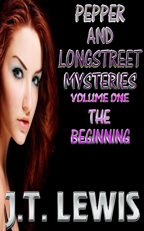 Pepper and Longstreet - Volume 1 - The Beginning