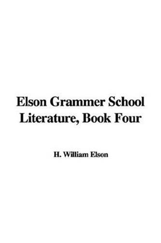 Elson Grammer School Literature, Book Four.