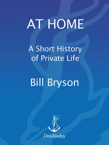 At Home By: Bill Bryson