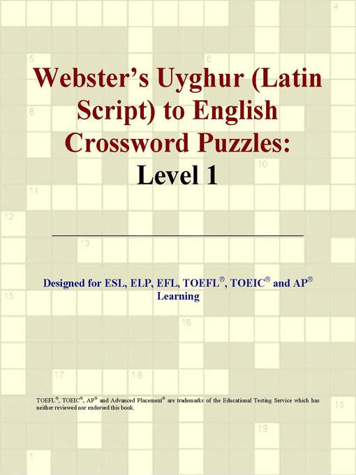 ICON Group International - Webster's Uyghur (Latin Script) to English Crossword Puzzles: Level 1