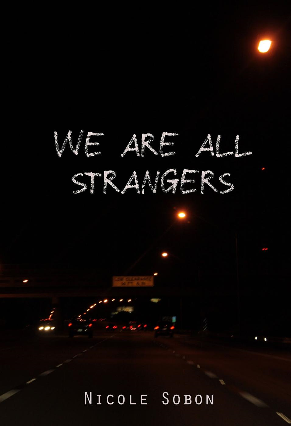 We Are All Strangers: a Collection of Short Stories