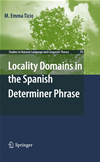 Locality Domains In The Spanish Determiner Phrase