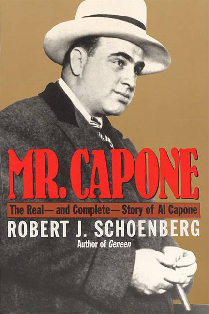 Mr. Capone By: Robert Schoenberg