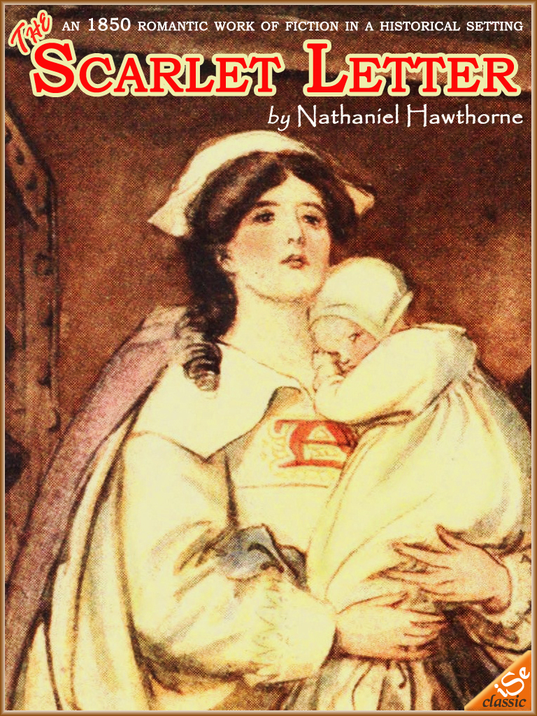 Nathaniel Hawthorne - THE SCARLET LETTER  (Illustrated and Free Audiobook Link)