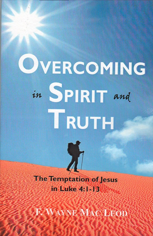 Overcoming in Spirit and Truth