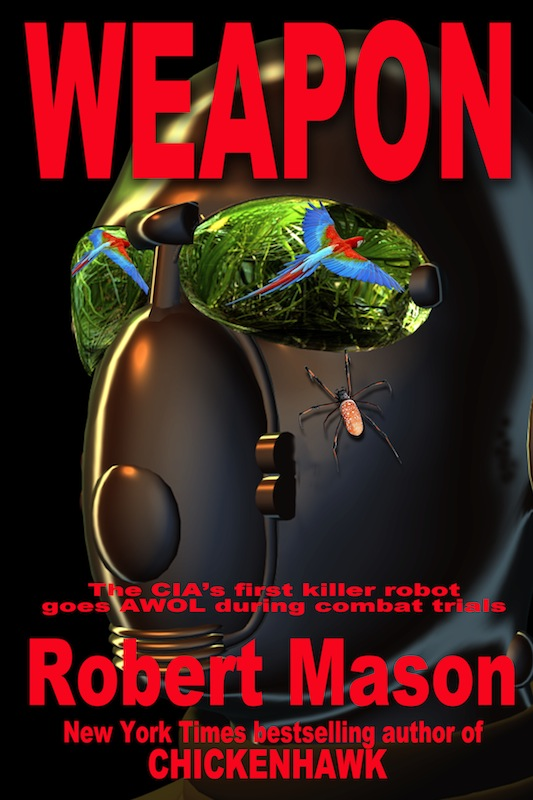 Weapon By: Robert Mason