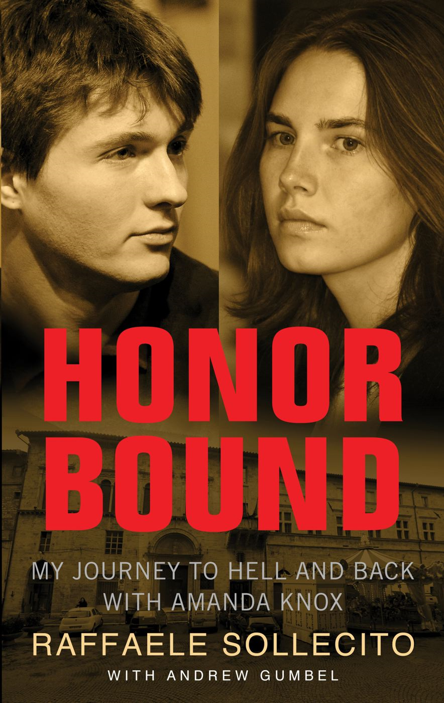 Honor Bound By: Andrew Gumbel,Raffaele Sollecito