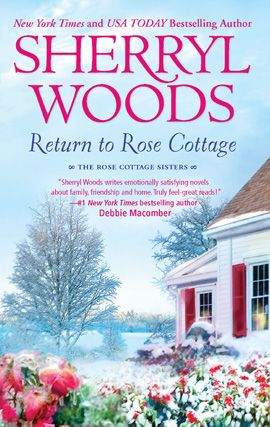 Return to Rose Cottage By: Sherryl Woods