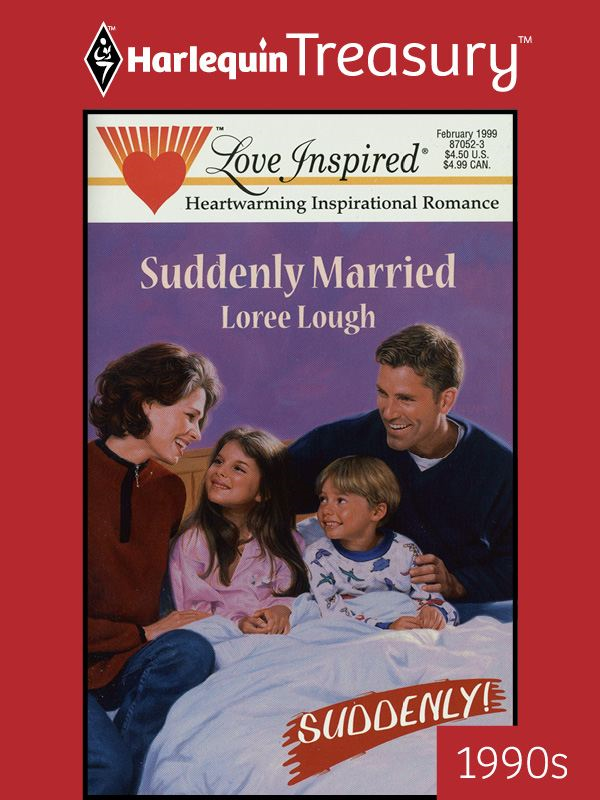Suddenly Married By: Loree Lough
