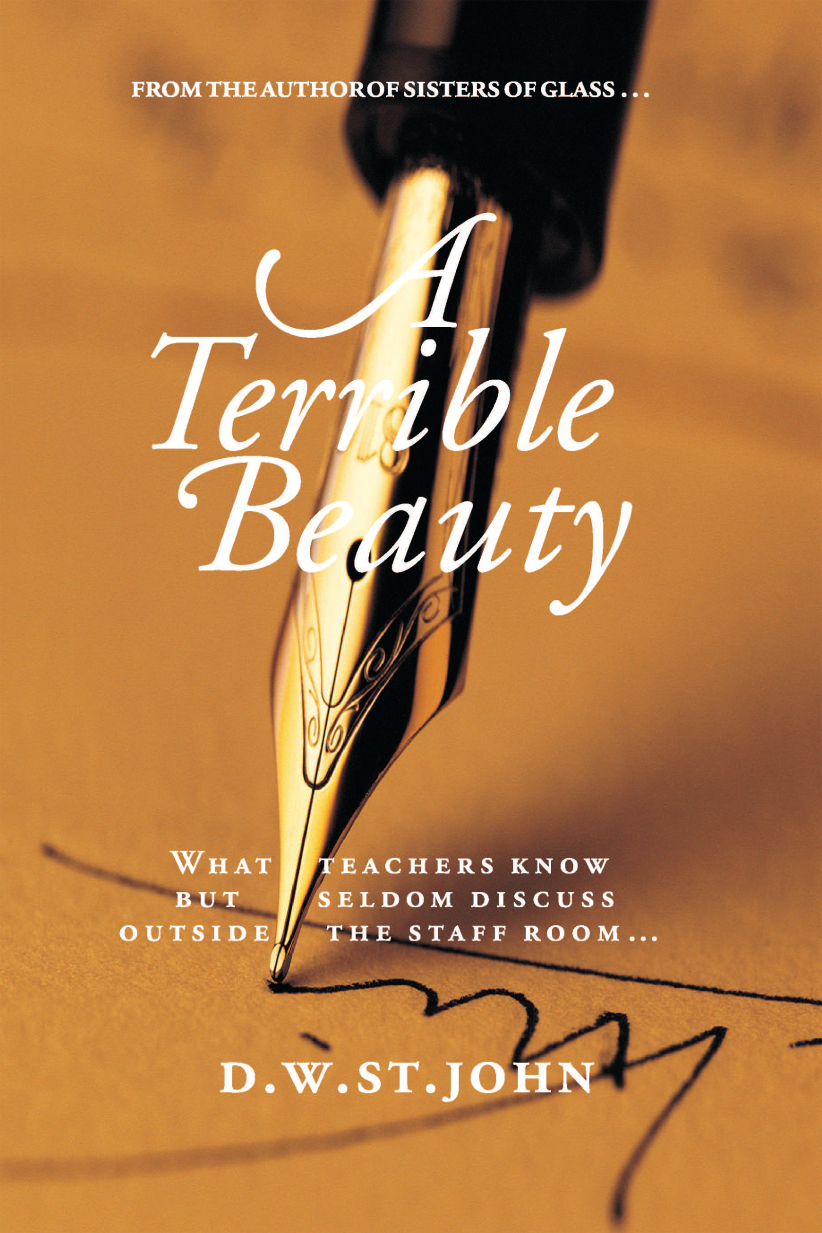 A Terrible Beauty: A Romance