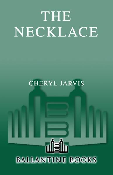The Necklace By: Cheryl Jarvis