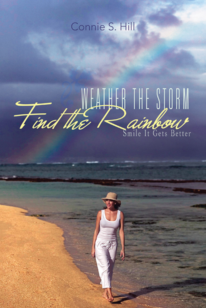 Weather The Storm Find The Rainbow