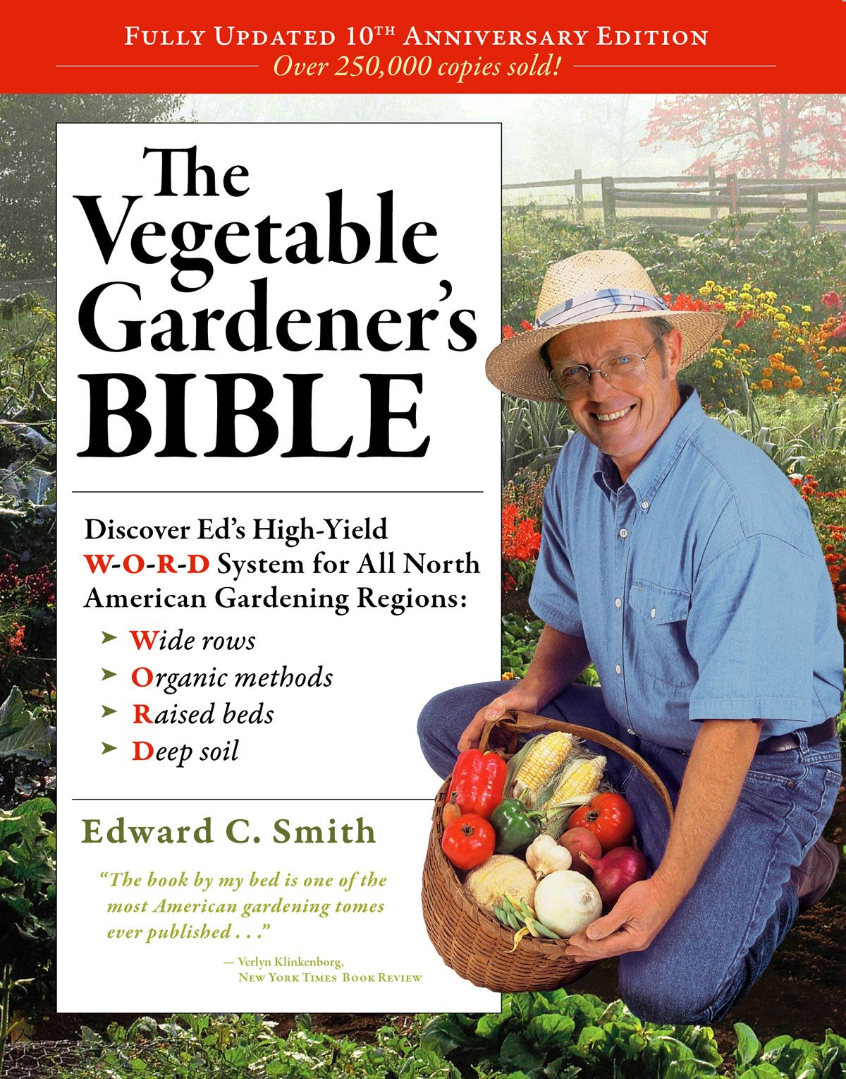 The Vegetable Gardener's Bible, 2nd Edition By: Edward C. Smith