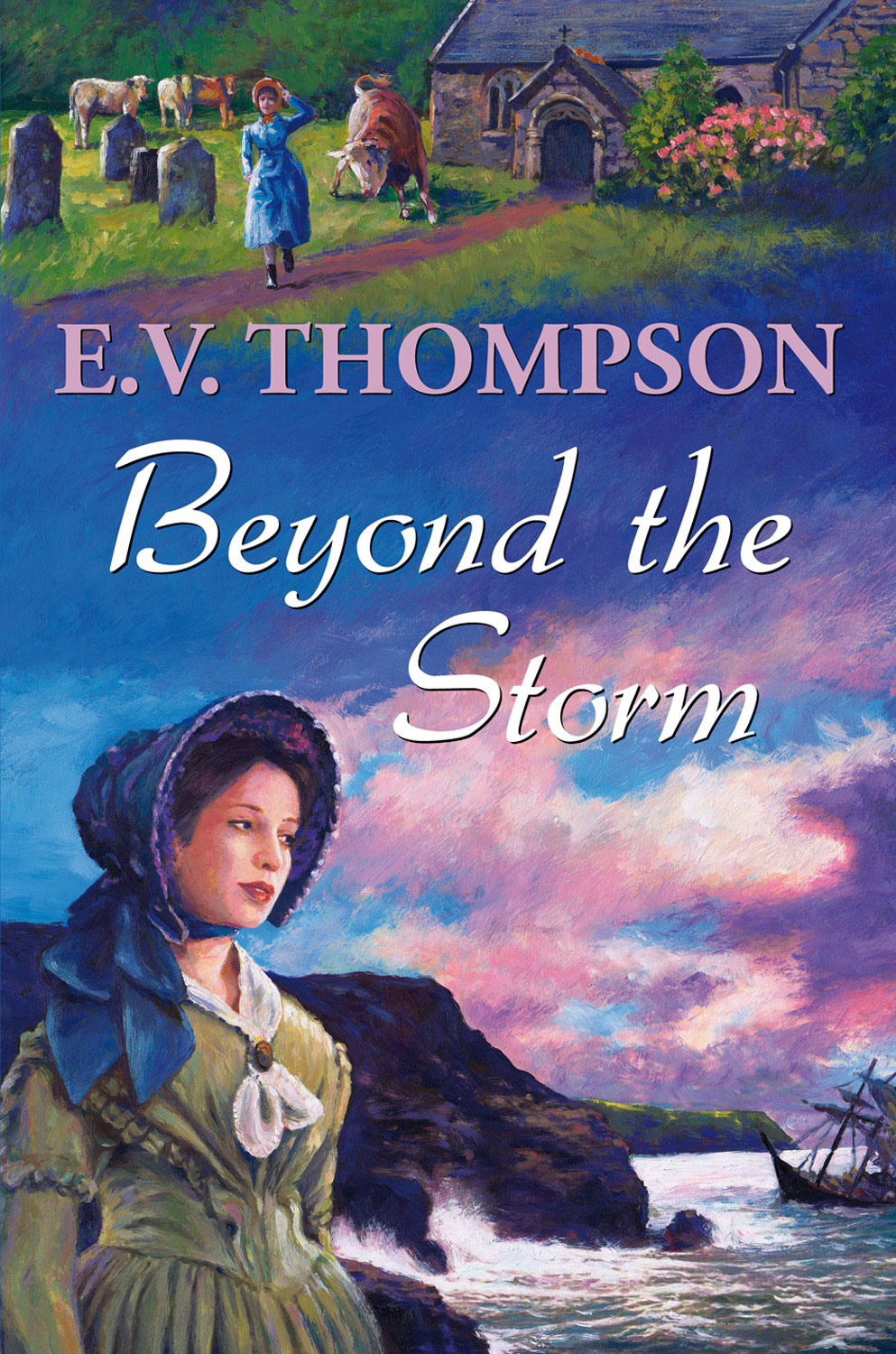Beyond the Storm By: E. V. Thompson