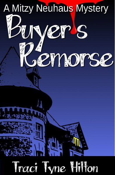 Buyer's Remorse By: Traci Tyne Hilton