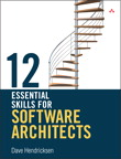12 Essential Skills for Software Architects By: Dave Hendricksen