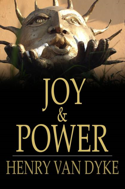 Joy & Power Three Messages with One Meaning