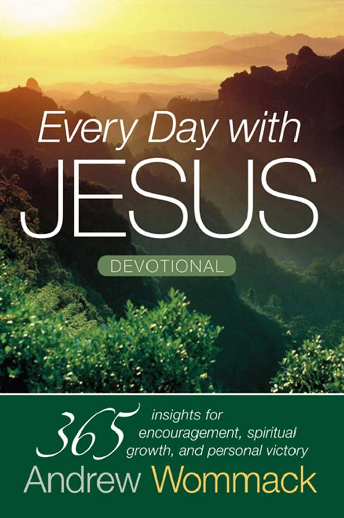 Every Day with Jesus By: Andrew Wommack