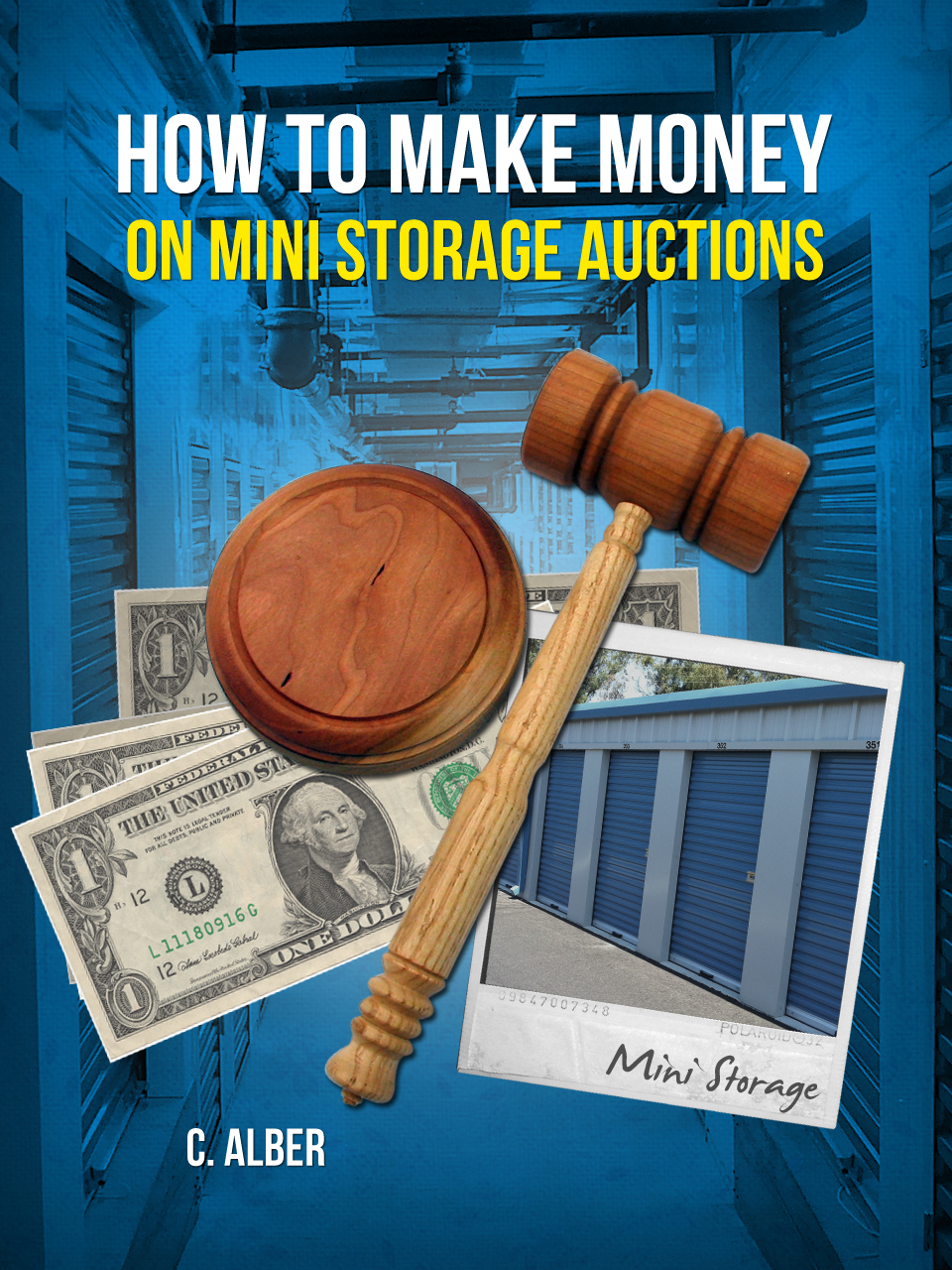 How to Make Money on Mini Storage Auctions