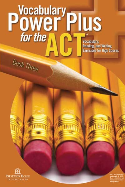 Vocabulary Power Plus for the ACT - Book Three