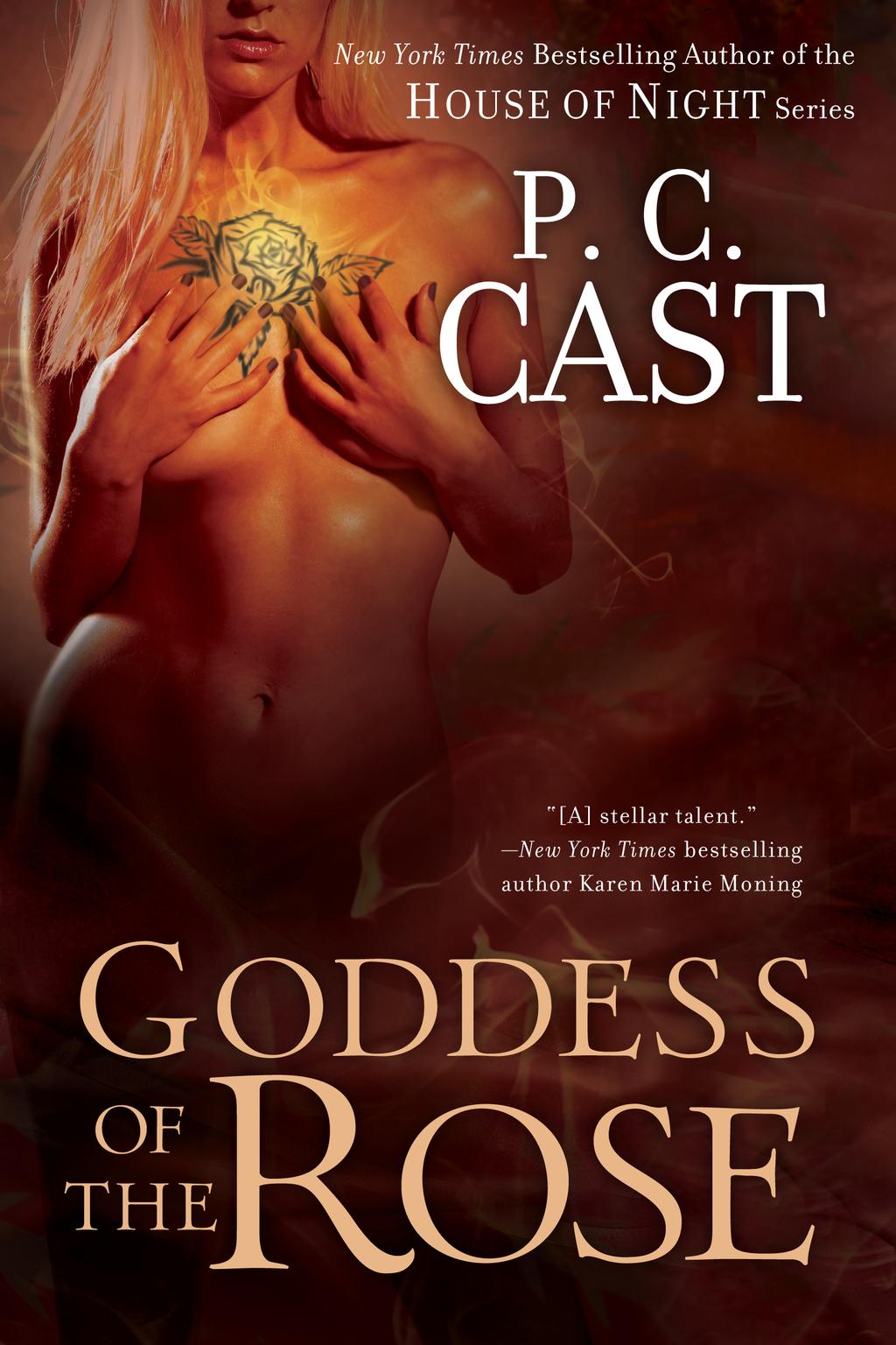 Goddess of the Rose By: P. C. Cast
