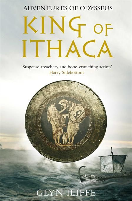 King of Ithaca By: Glyn Iliffe