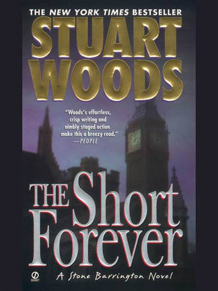 The Short Forever By: Stuart Woods