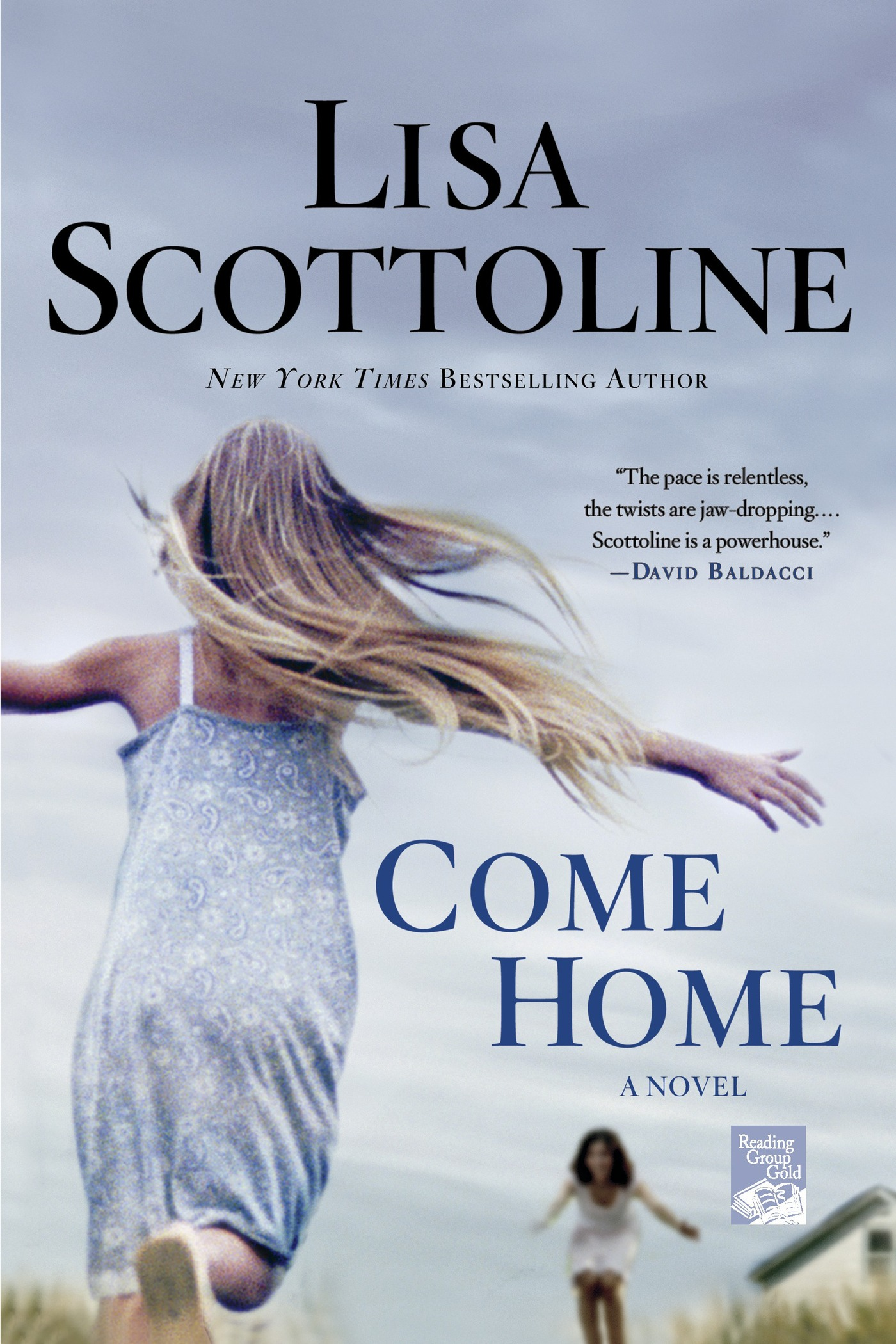 Come Home By: Lisa Scottoline